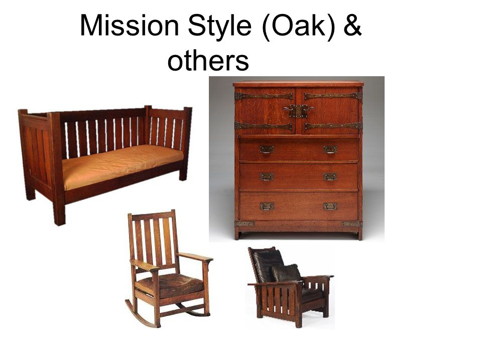 Mission Style (Oak) & others