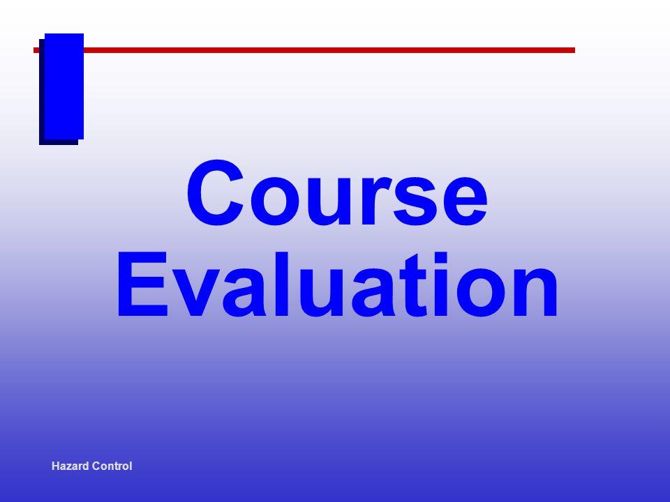 Hazard Control Course Evaluation