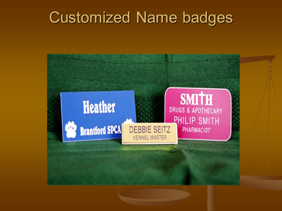 Customized Name badges