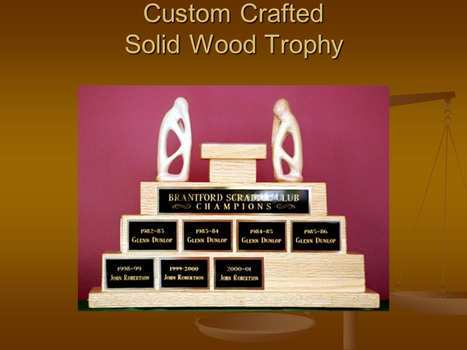 Custom Crafted Solid Wood Trophy