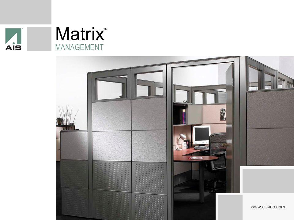 Matrix MANAGEMENT www.ais-inc.com