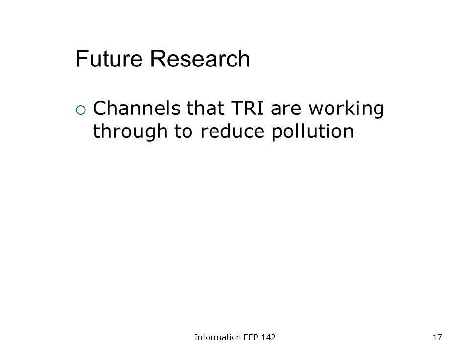 Information EEP 14217 Future Research Channels that TRI are working through to reduce pollution