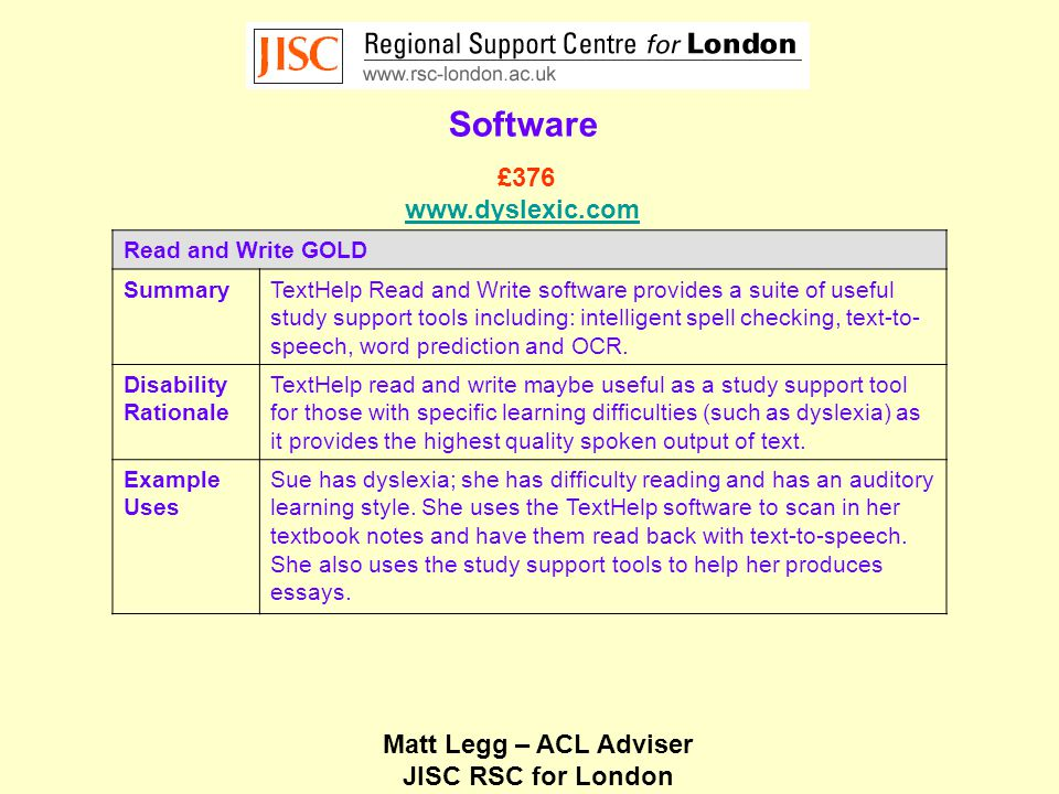 Matt Legg – ACL Adviser JISC RSC for London Software ReadAble SummaryReadAble changes all Windows colours including the Window background colour, default text colour, the menu background and text colour and the toolbars.