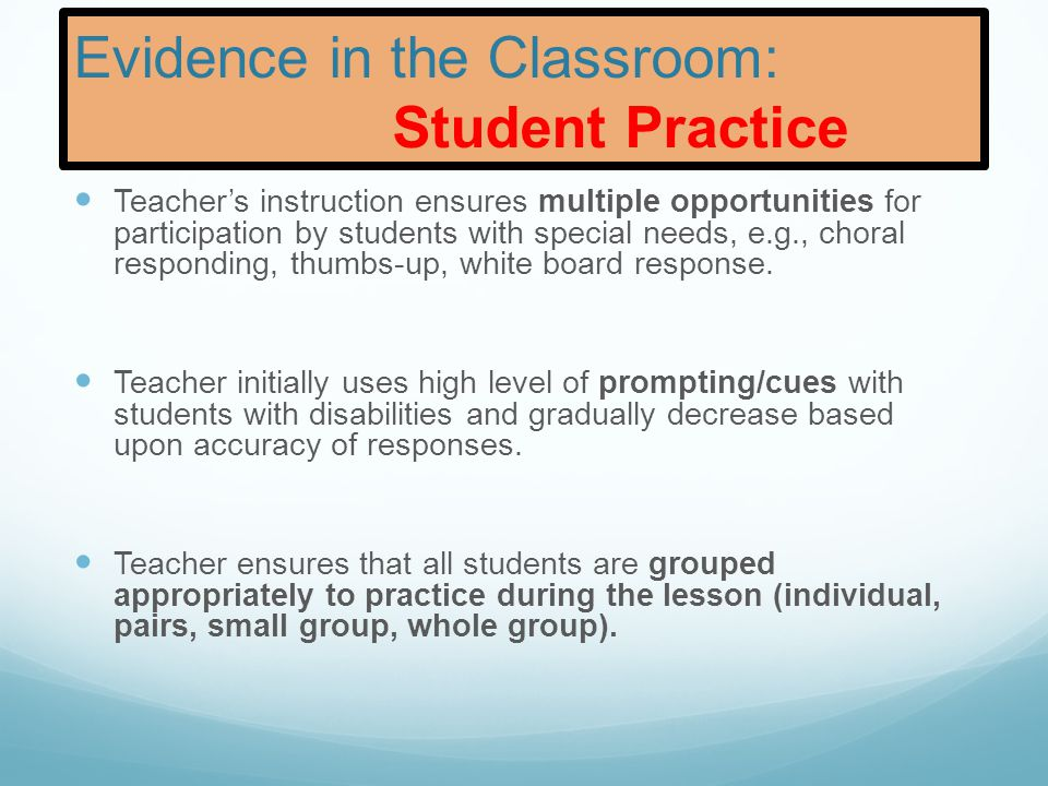 Evidence in the Classroom: Lesson Closure The focus of the work is restated by teacher verbally and visually.