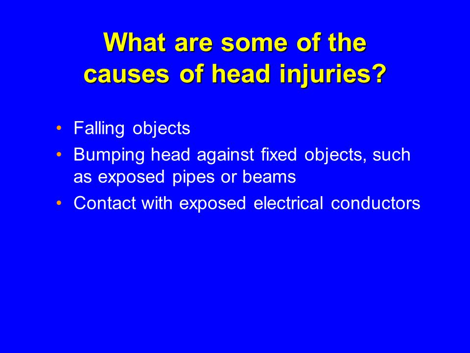 What are some of the causes of head injuries.
