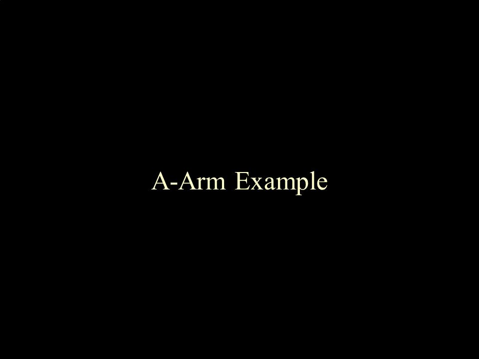 A-Arm Example
