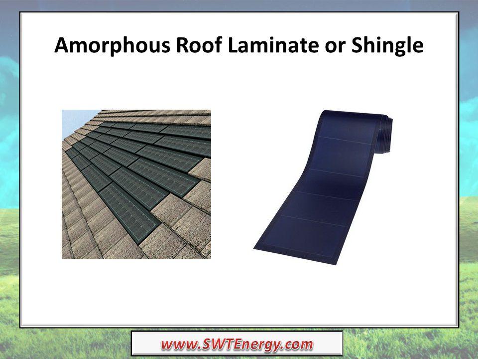 Amorphous Roof Laminate or Shingle
