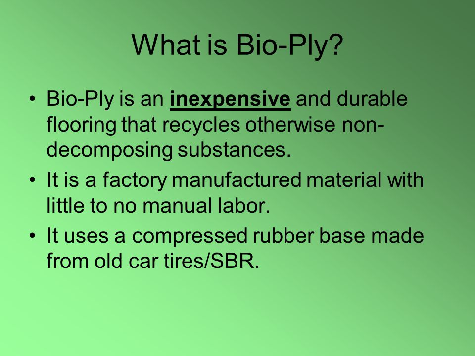 What is Bio-Ply.