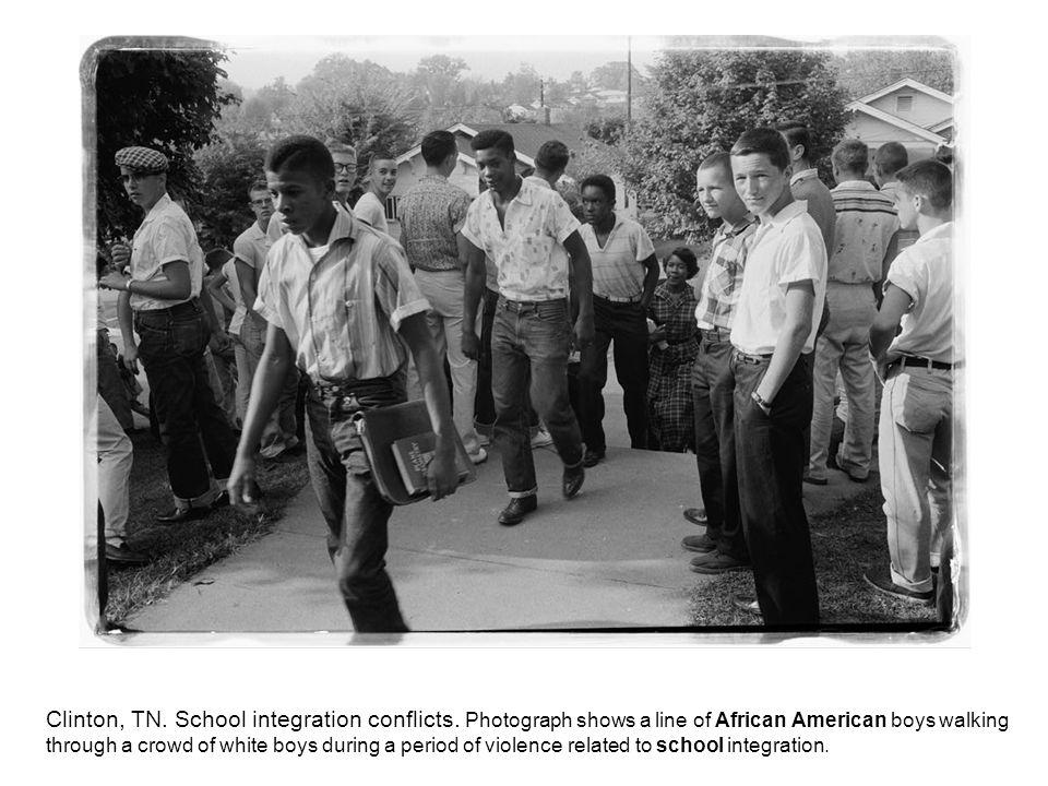 Clinton, TN. School integration conflicts.