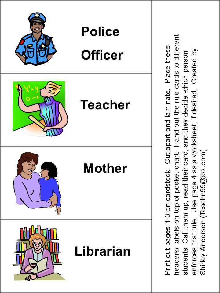 Police Officer Teacher Mother Librarian Print out pages 1-3 on cardstock. Cut apart and laminate. Place these headers/ labels on top of pocket chart.