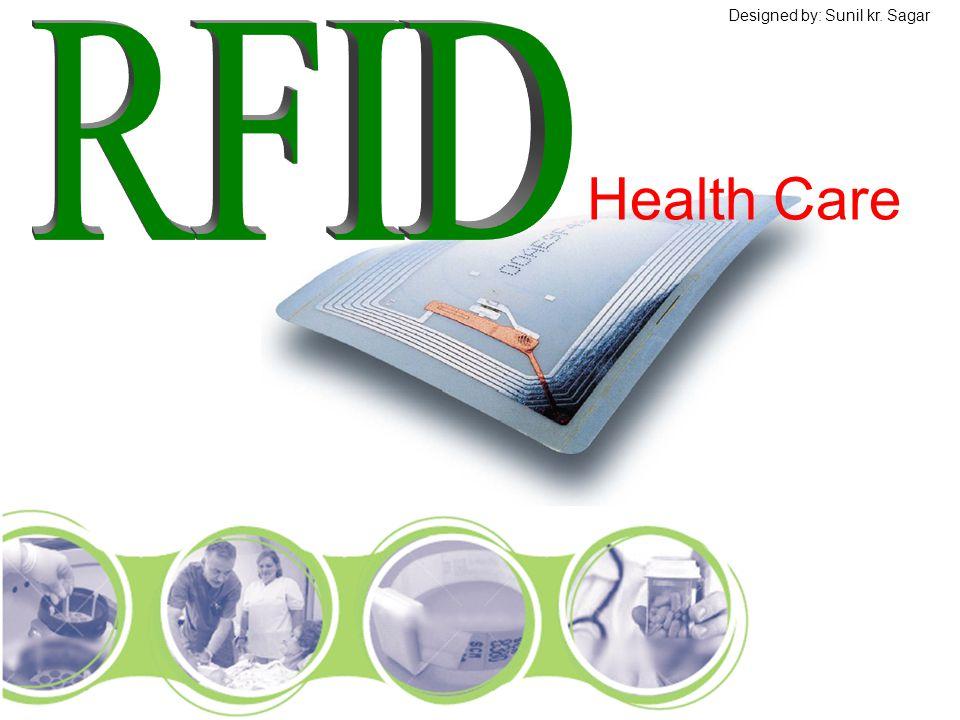 Health Care Designed by: Sunil kr. Sagar