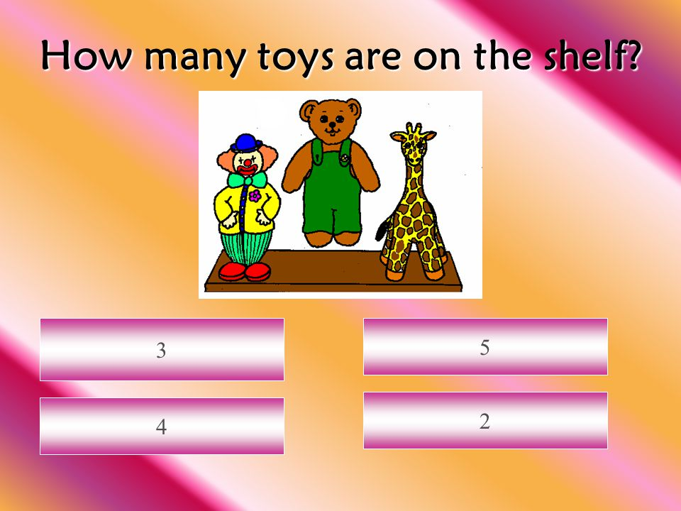 How many toys are on the shelf? 3 2 4 5