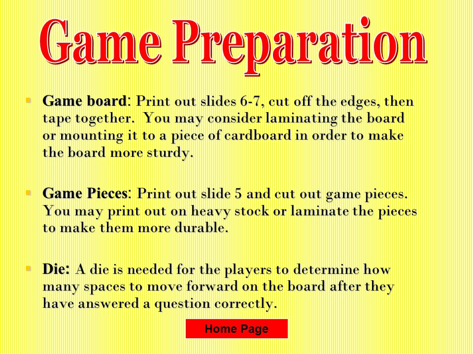 Game board: Print out slides 6-7, cut off the edges, then tape together.