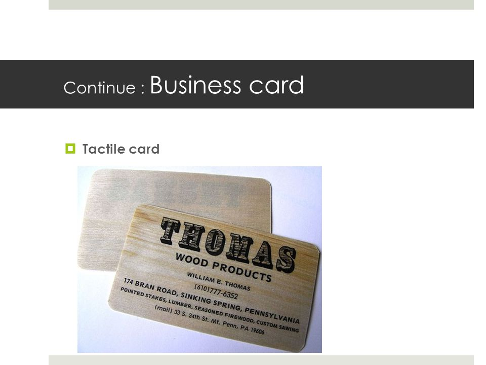 Continue : Business card Tactile card