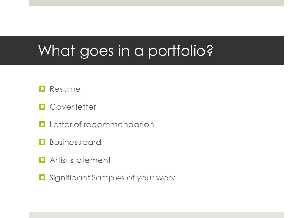 What goes in a portfolio.