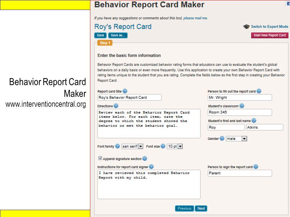Response to Intervention www.interventioncentral.org Behavior Report Card Maker www.interventioncentral.org