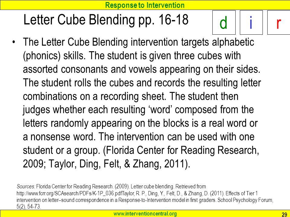 Response to Intervention www.interventioncentral.org Letter Cube Blending pp.