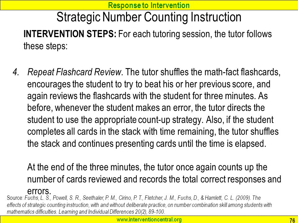 Response to Intervention www.interventioncentral.org INTERVENTION STEPS: For each tutoring session, the tutor follows these steps: 4.