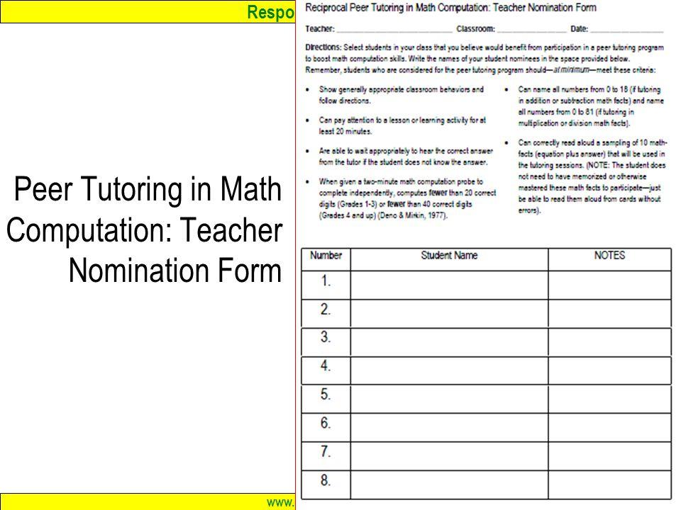 Response to Intervention www.interventioncentral.org 88 Peer Tutoring in Math Computation: Teacher Nomination Form