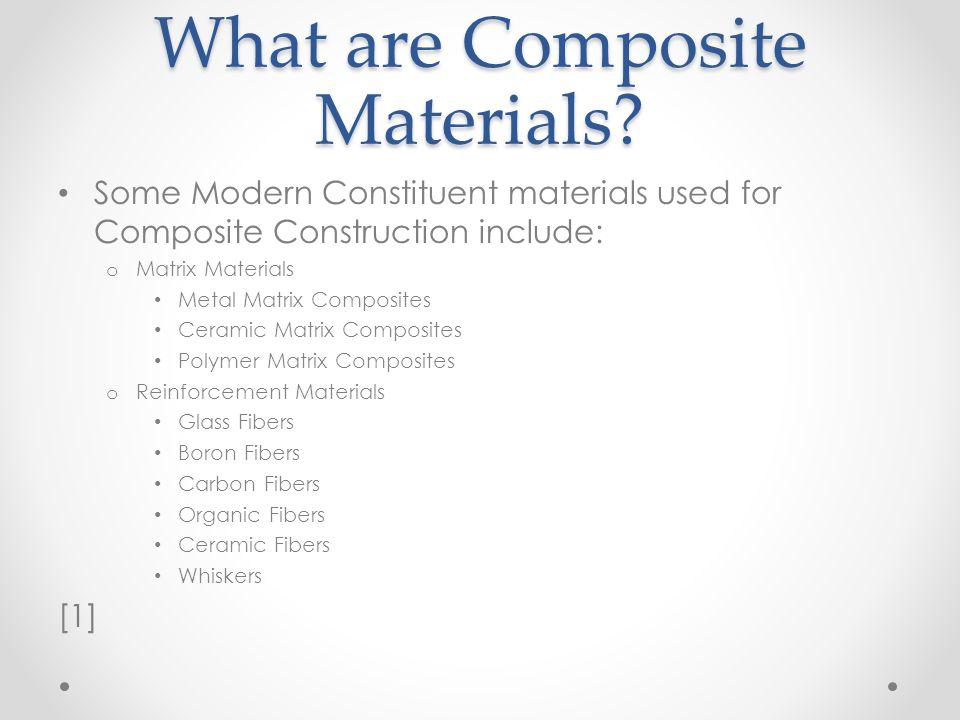 What are Composite Materials.