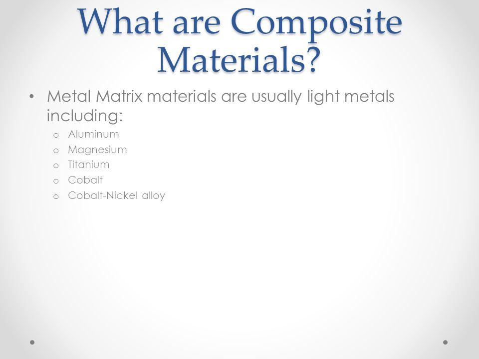 What are Composite Materials.Ceramic Matrix Composites.