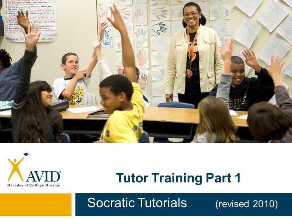 Tutor Training Part 1 Socratic Tutorials (revised 2010)
