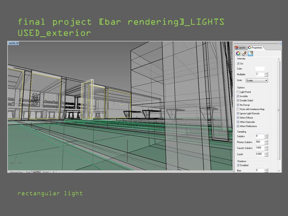 final project [bar rendering]_LIGHTS USED_exterior rectangular light