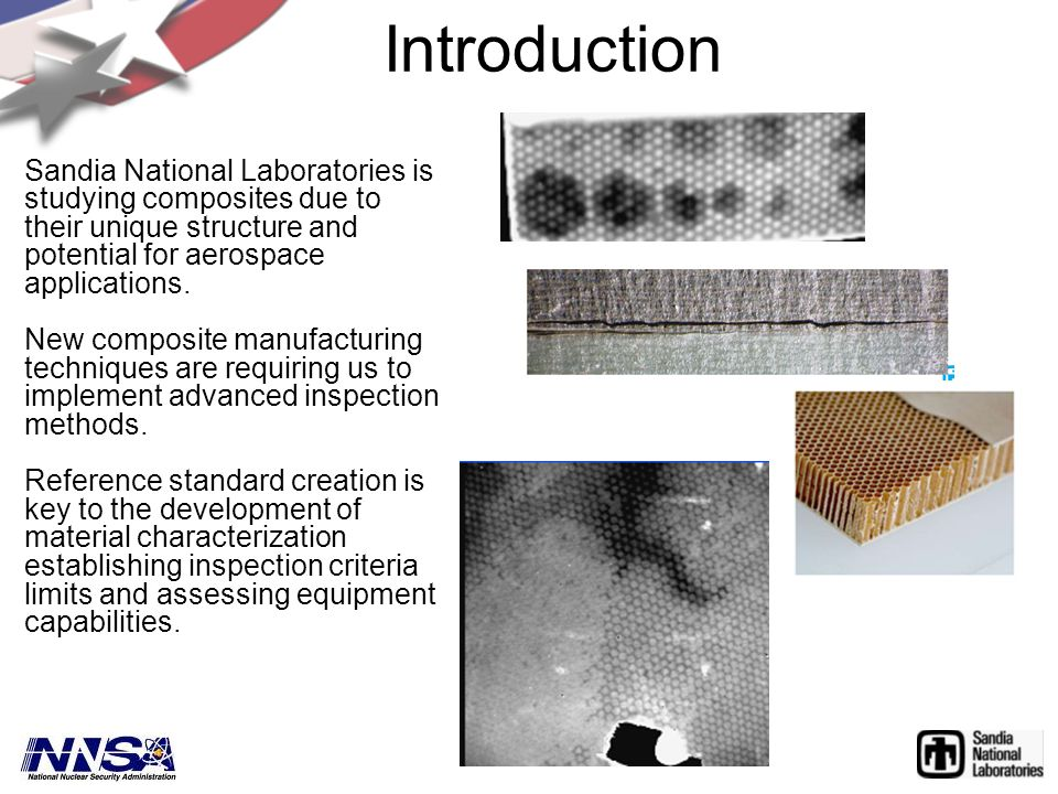 Sandia National Laboratories is studying composites due to their unique structure and potential for aerospace applications.