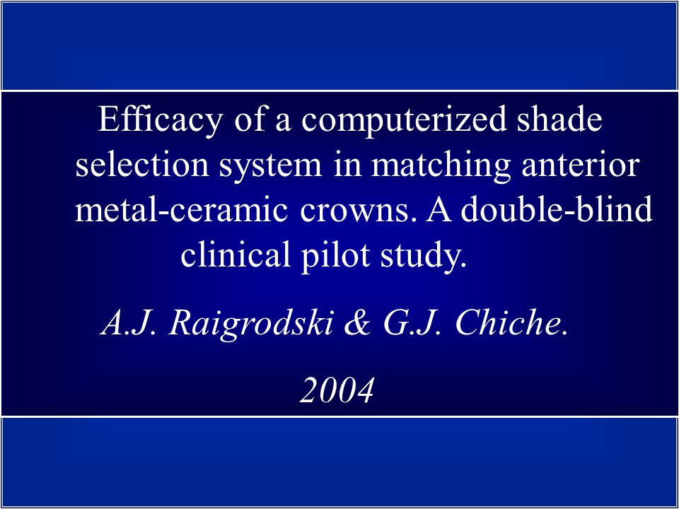 Efficacy of a computerized shade selection system in matching anterior metal-ceramic crowns.