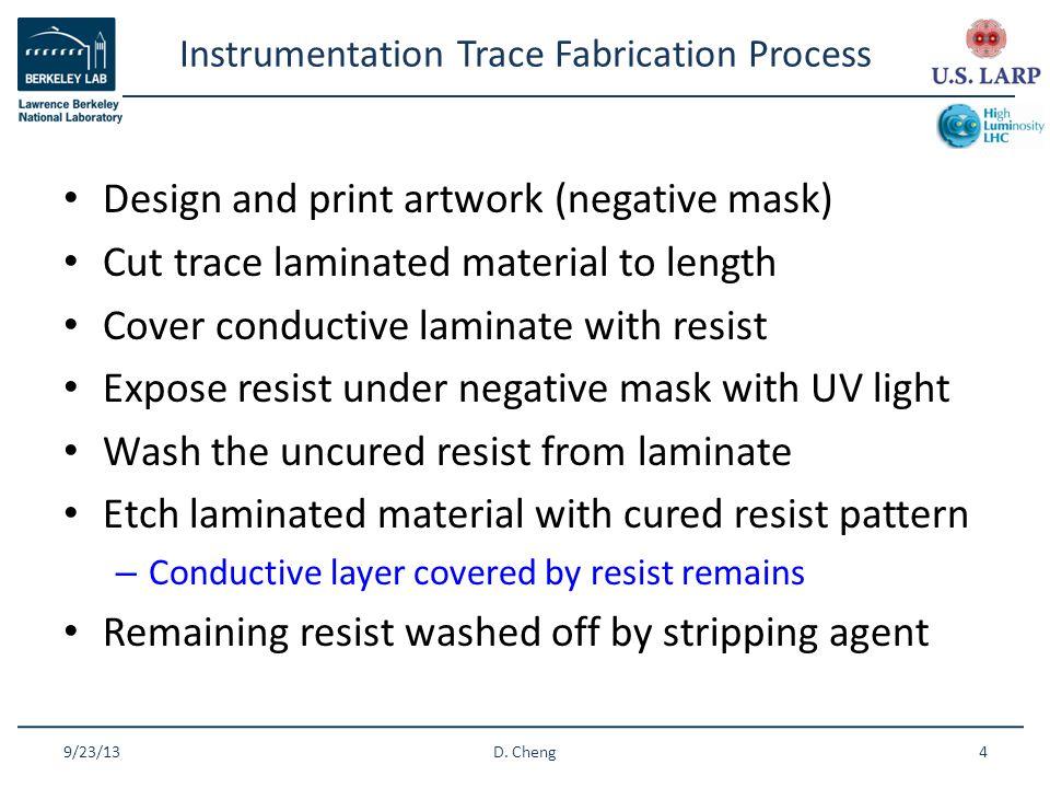 Instrumentation Trace Fabrication Process 9/23/13D.