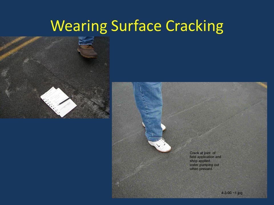Wearing Surface Cracking