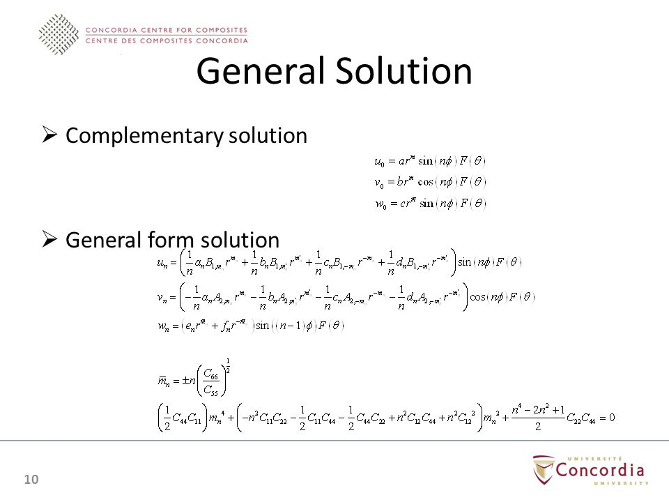 General Solution Complementary solution General form solution 10