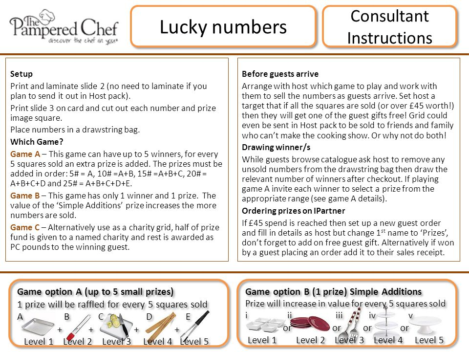 Consultant Instructions Lucky numbers Setup Print and laminate slide 2 (no need to laminate if you plan to send it out in Host pack).