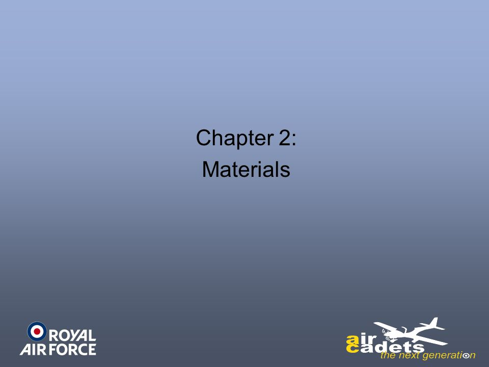 Chapter 2: Materials