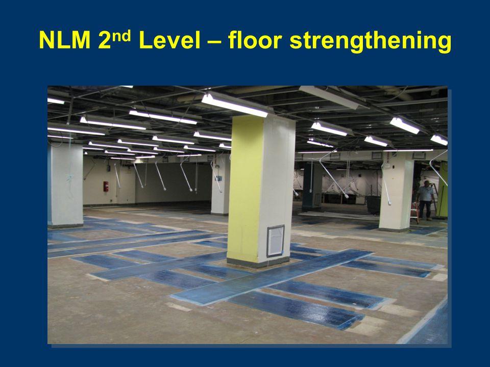NLM 2 nd Level – floor strengthening