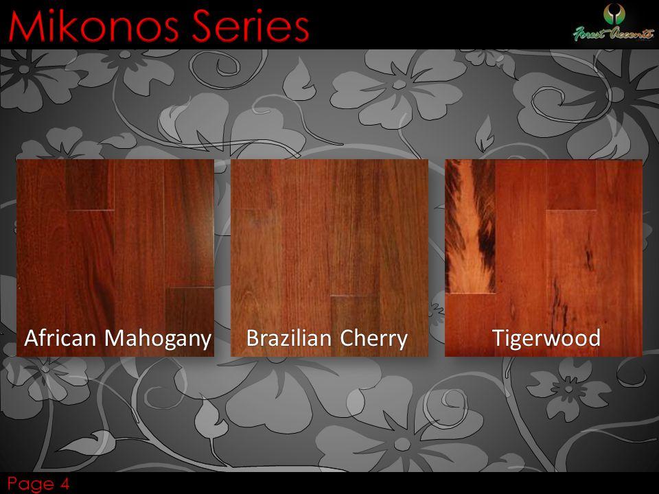 African Mahogany Brazilian Cherry Tigerwood