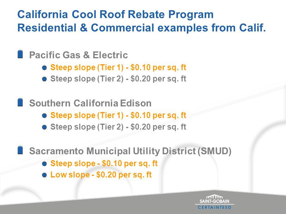 California Cool Roof Rebate Program Residential & Commercial examples from Calif.