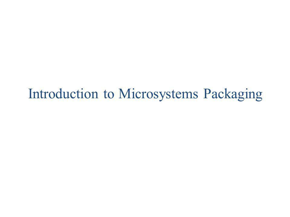 Introduction to Microsystems Packaging