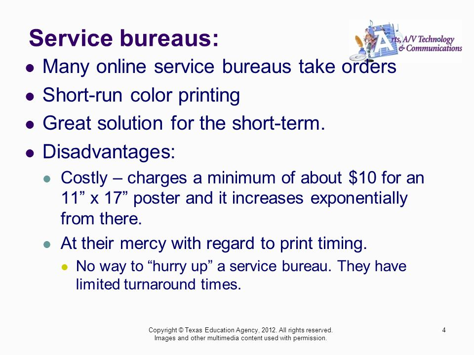 Service bureaus: Many online service bureaus take orders Short-run color printing Great solution for the short-term.