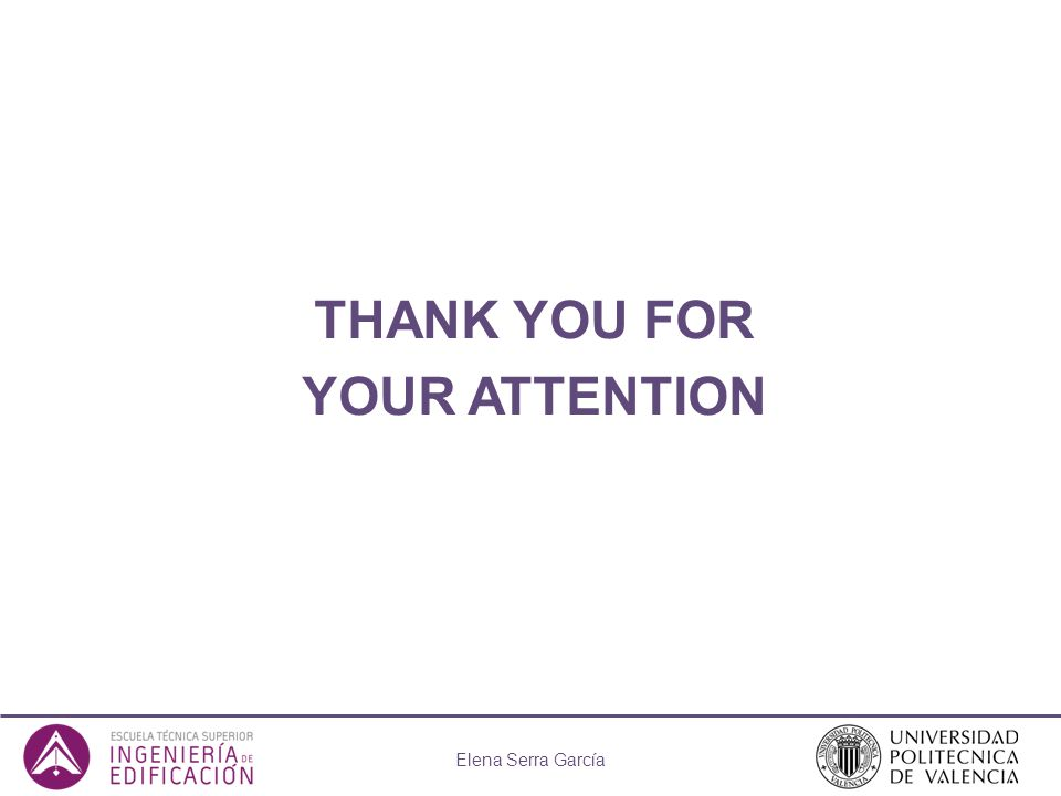 THANK YOU FOR YOUR ATTENTION Elena Serra García