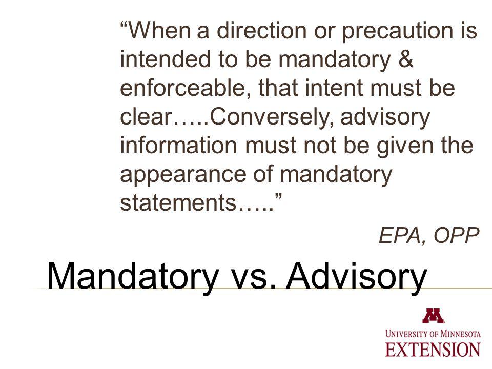 Mandatory vs.
