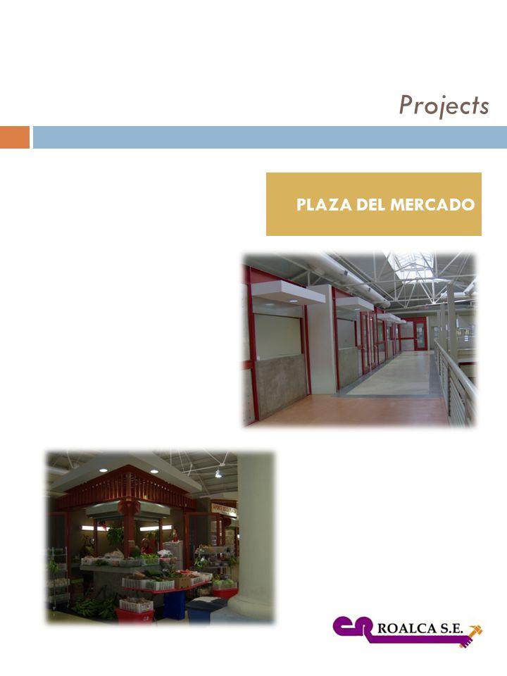 PLAZA DEL MERCADO Projects