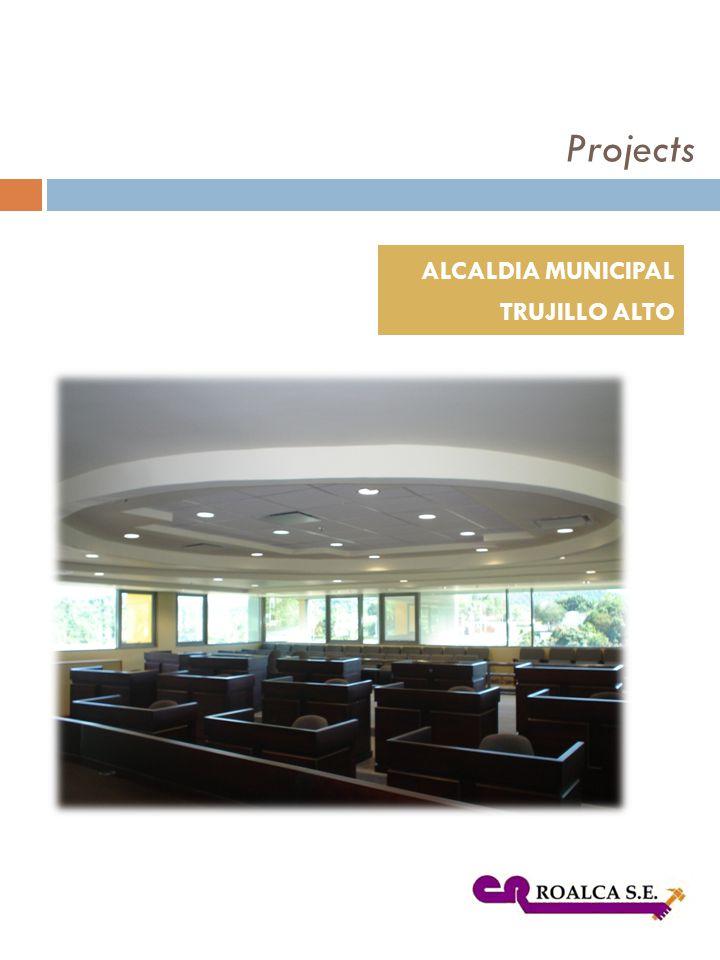 ALCALDIA MUNICIPAL TRUJILLO ALTO Projects