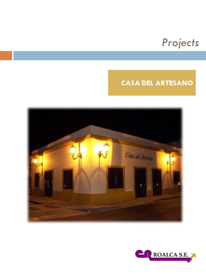 CASA DEL ARTESANO Projects