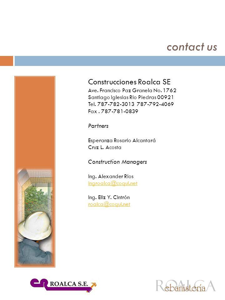 Construcciones Roalca SE Ave. Francisco Paz Granela No.