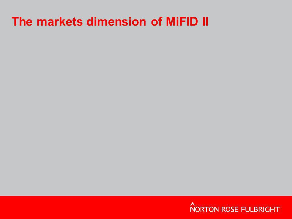 The markets dimension of MiFID II
