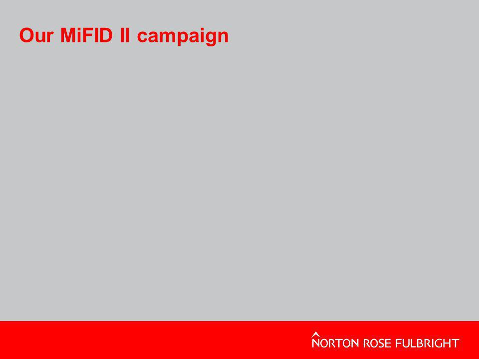 Our MiFID II campaign