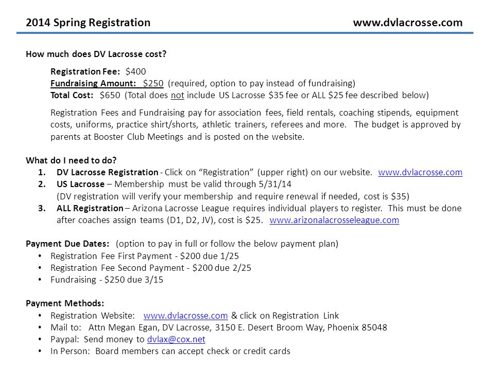 2014 Spring Registrationwww.dvlacrosse.com How much does DV Lacrosse cost.