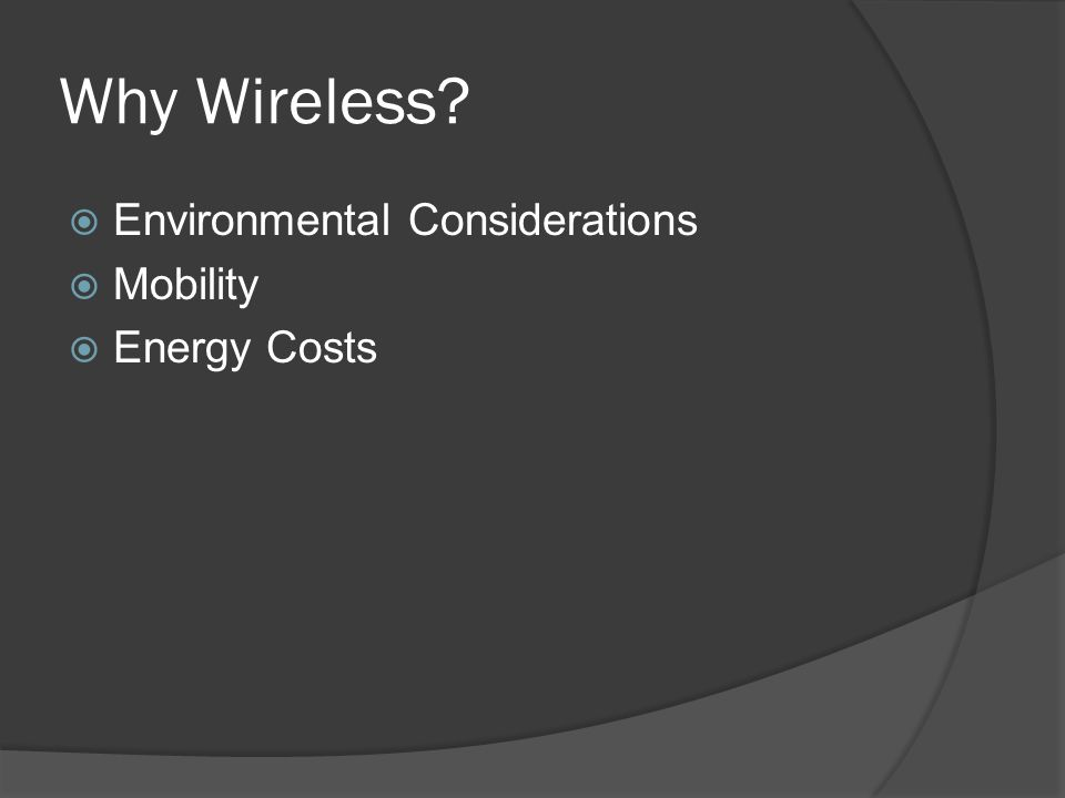Why Wireless Environmental Considerations Mobility Energy Costs