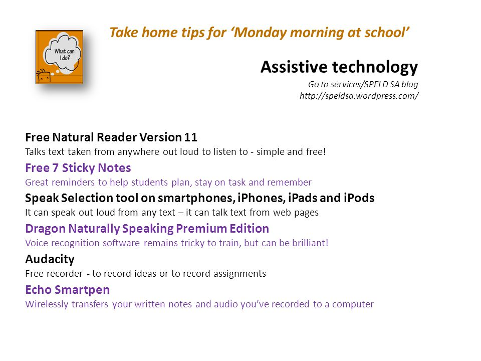 Free Natural Reader Version 11 Talks text taken from anywhere out loud to listen to - simple and free! Free 7 Sticky Notes Great reminders to help stu